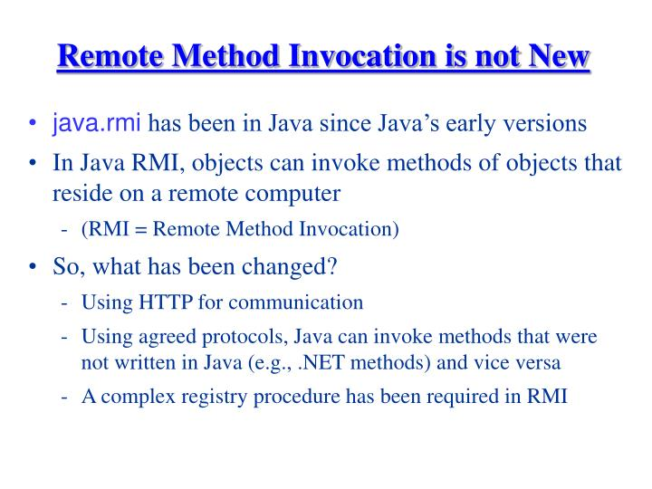 Remote Method Invocation is not New