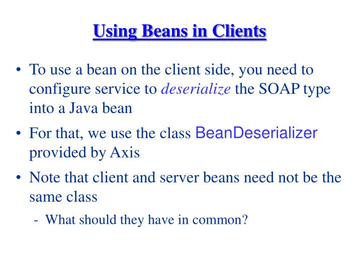 Using Beans in Clients