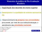 momentos da pol tica de p s gradua o brasileira