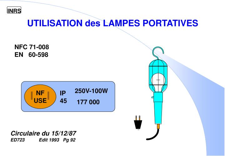 UTILISATION des LAMPES PORTATIVES