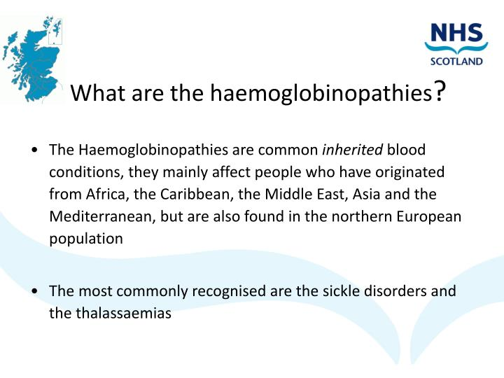 What are the haemoglobinopathies