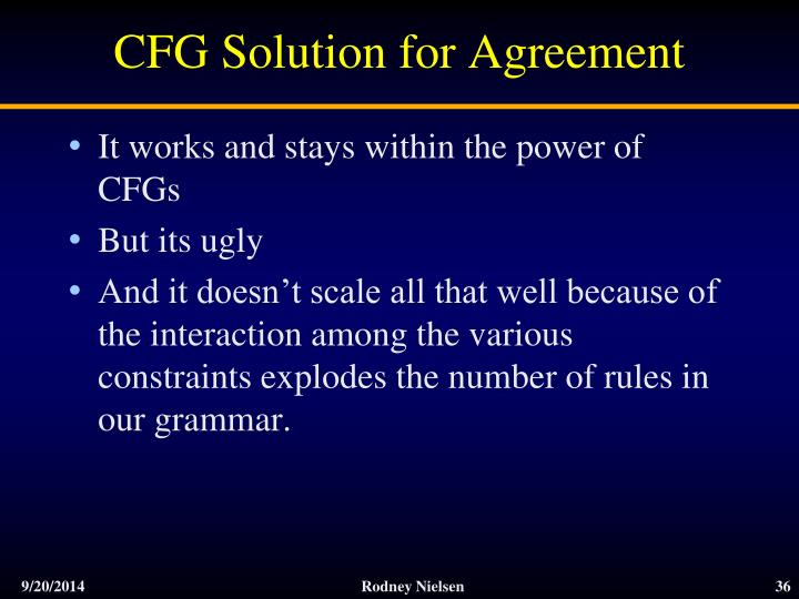 CFG Solution for Agreement