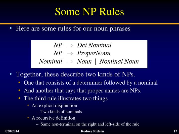 Some NP Rules