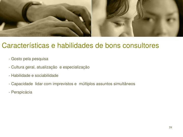 Características e habilidades de bons consultores