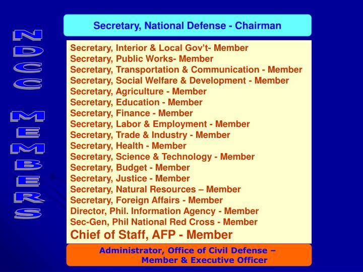 Secretary, National Defense - Chairman