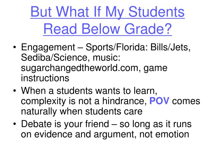 But What If My Students Read Below Grade?
