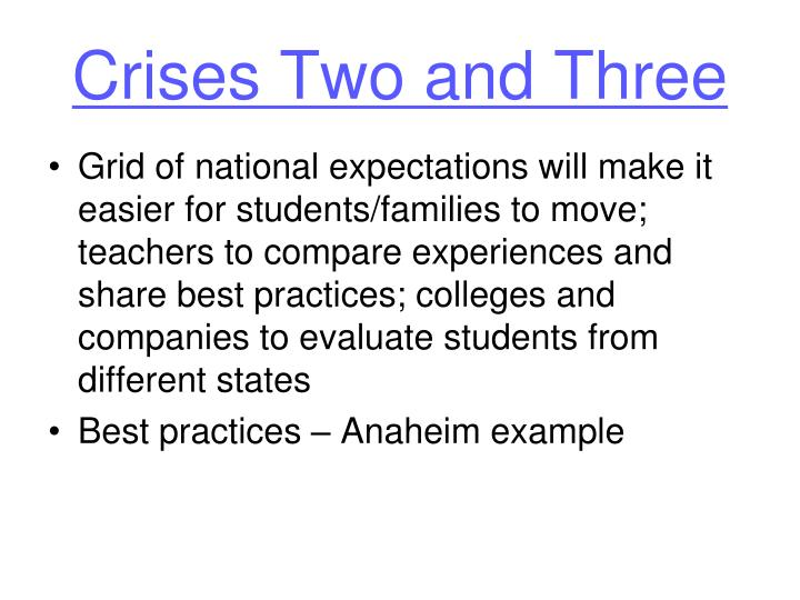Crises Two and Three