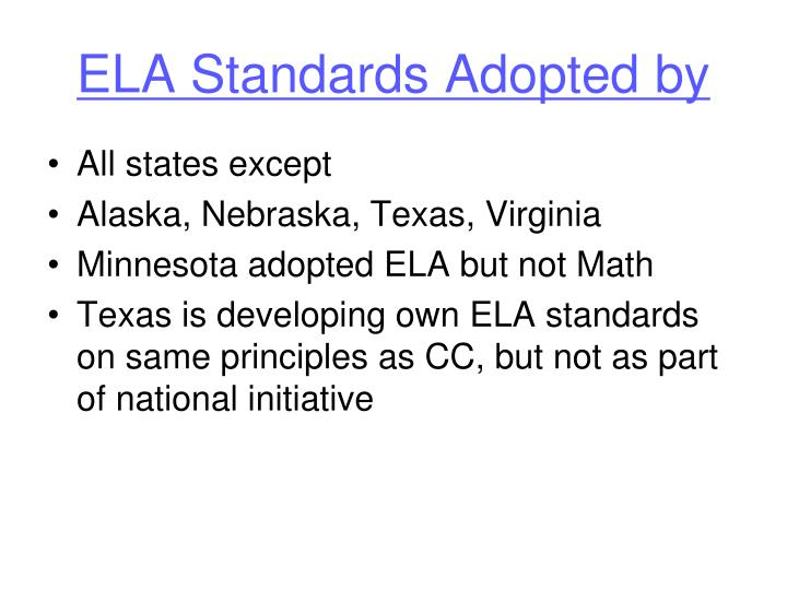 ELA Standards Adopted by