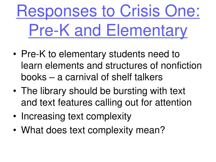 Responses to Crisis One: