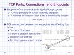tcp ports connections and endpoints