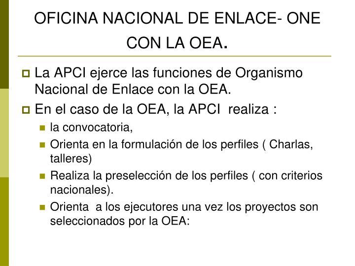 OFICINA NACIONAL DE ENLACE- ONE CON LA OEA