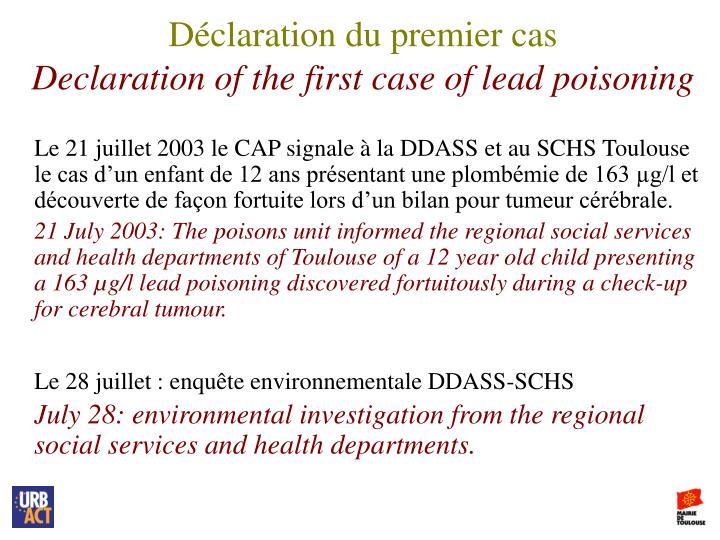 Déclaration du premier cas