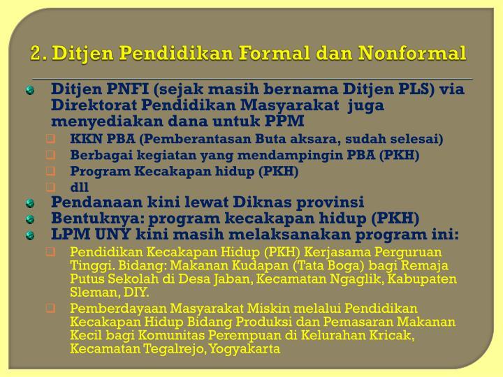 2. Ditjen Pendidikan Formal dan Nonformal