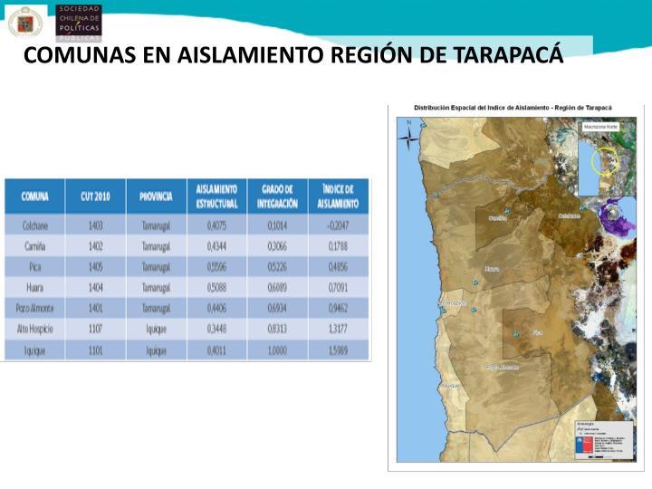 COMUNAS EN AISLAMIENTO REGIÓN DE TARAPACÁ
