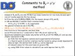 comments to b s m m method