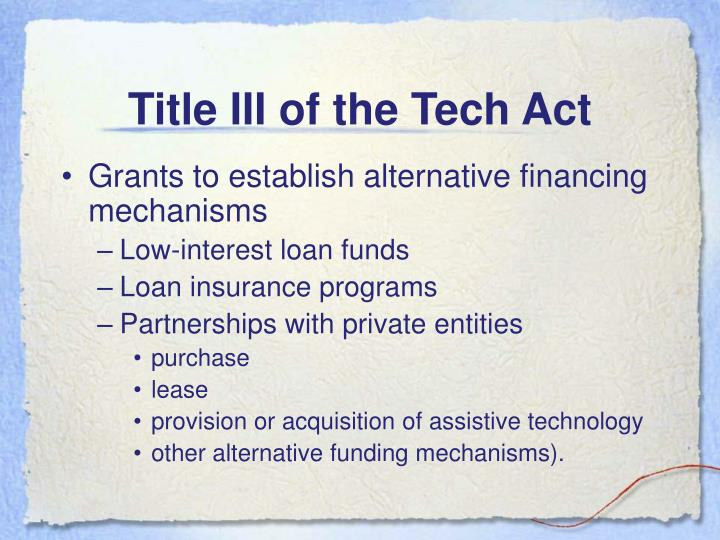 Title III of the Tech Act