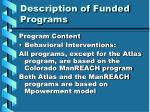 description of funded programs6