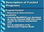 description of funded programs8