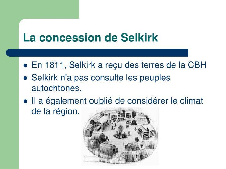 La concession de Selkirk