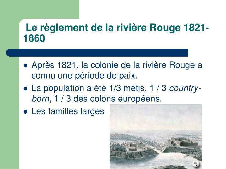 Lerèglementde la rivière Rouge1821-1860