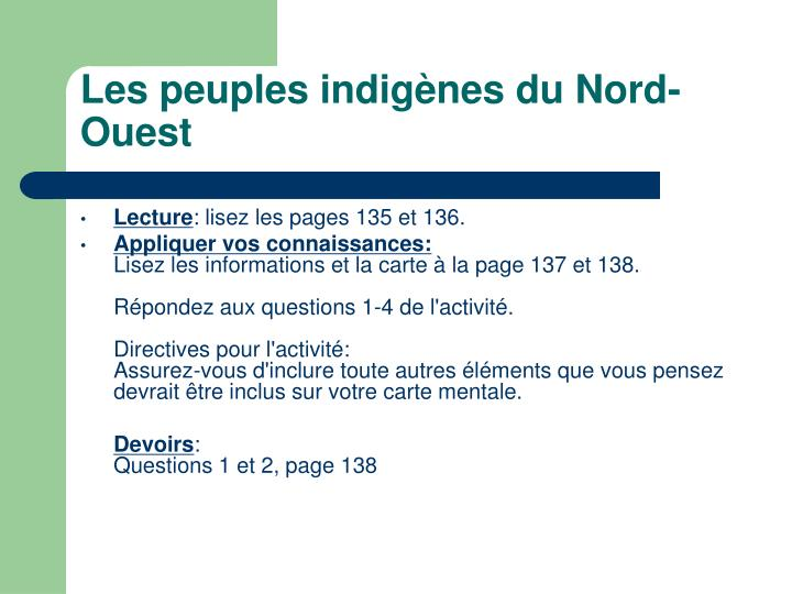 Lespeuples indigènes duNord-Ouest