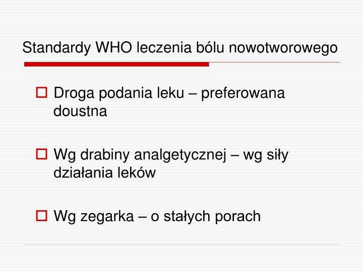 Standardy WHO leczenia bólu nowotworowego
