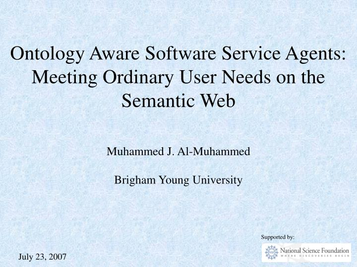 ontology aware software service agents meeting ordinary user needs on the semantic web n.