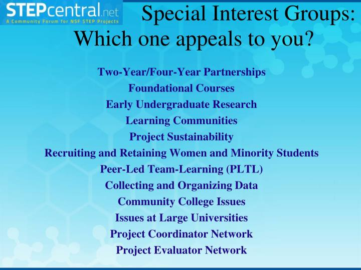 Special Interest Groups: