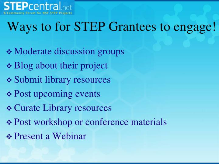 Ways to for STEP Grantees to engage!