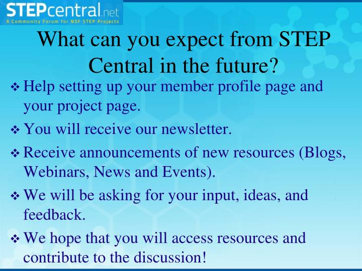 What can you expect from STEP Central in the future?