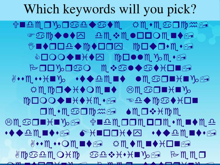 Which keywords will you pick?