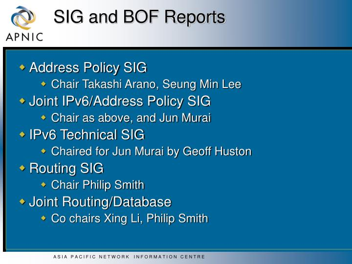 SIG and BOF Reports