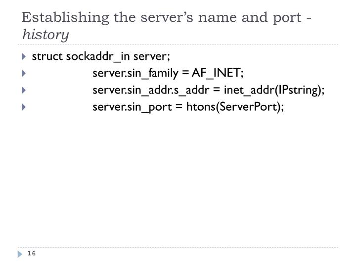 Establishing the server's name and port -