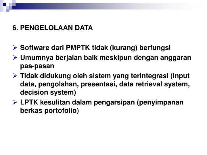 6. PENGELOLAAN DATA