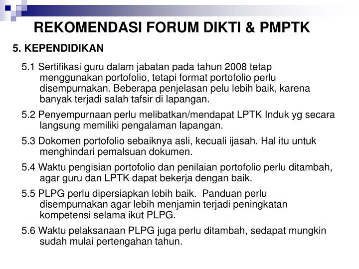 REKOMENDASI FORUM DIKTI & PMPTK