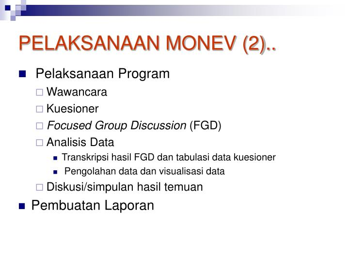 PELAKSANAAN MONEV (2)..