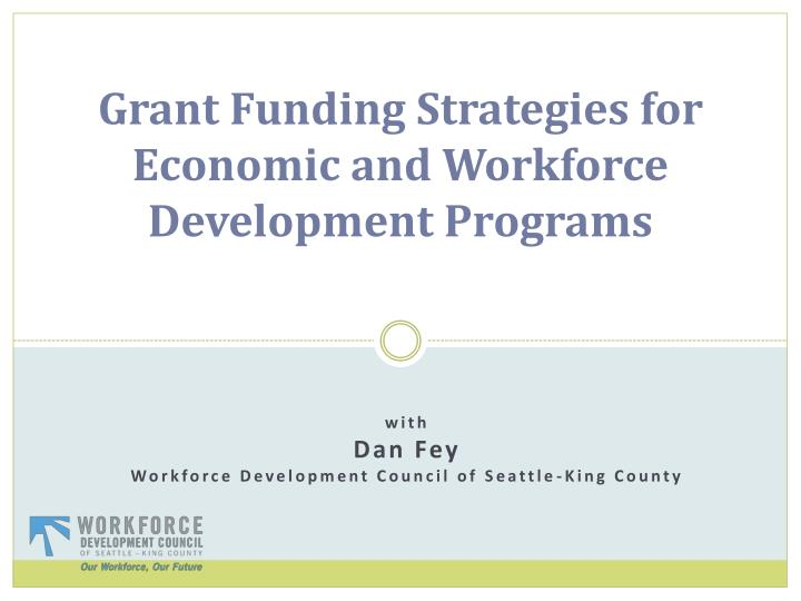 grant funding strategies for economic and workforce development programs