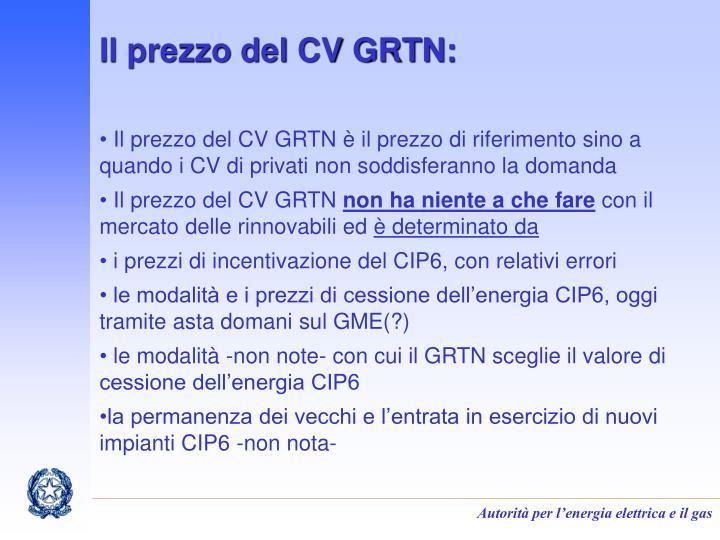 Il prezzo del CV GRTN: