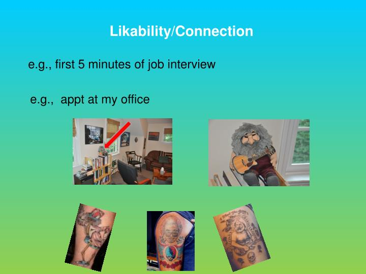 Likability/Connection