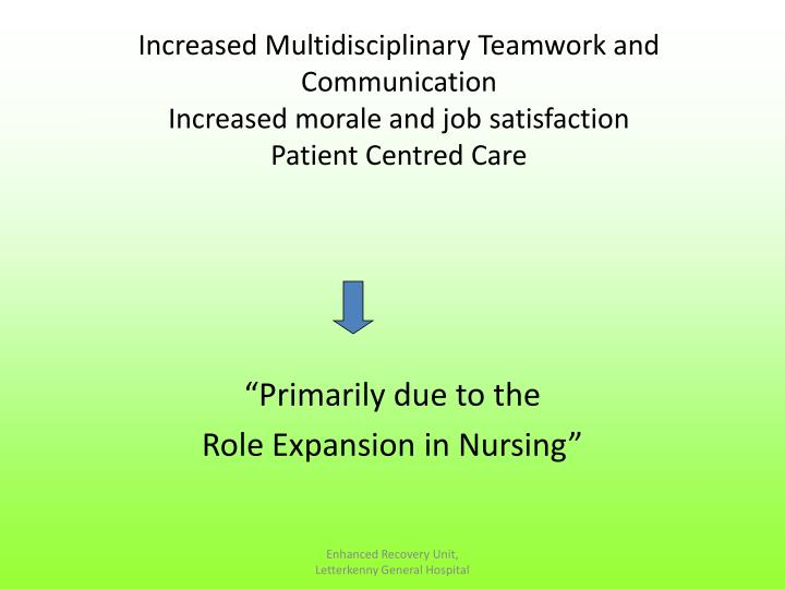 Increased Multidisciplinary Teamwork and Communication