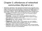 chapter 2 affordances of networked communities mynatt et al