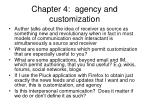 chapter 4 agency and customization