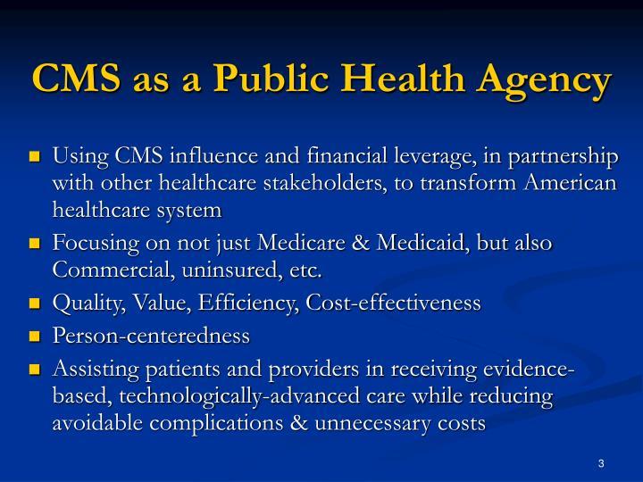 Cms as a public health agency