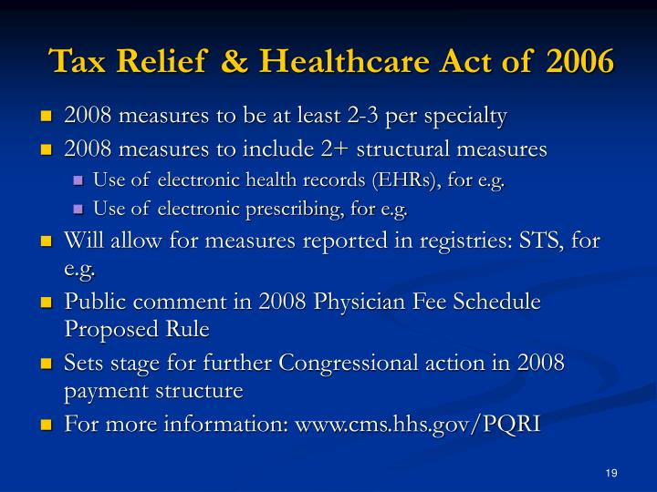 Tax Relief & Healthcare Act of 2006