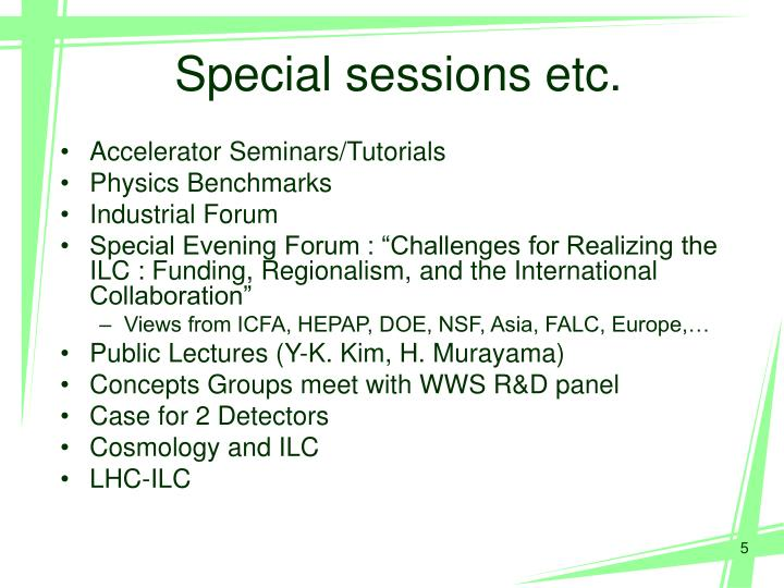 Special sessions etc.