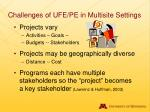 challenges of ufe pe in multisite settings