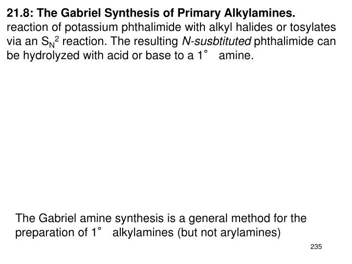 21.8: The Gabriel Synthesis of Primary Alkylamines.