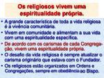 os religiosos vivem uma espiritualidade pr pria