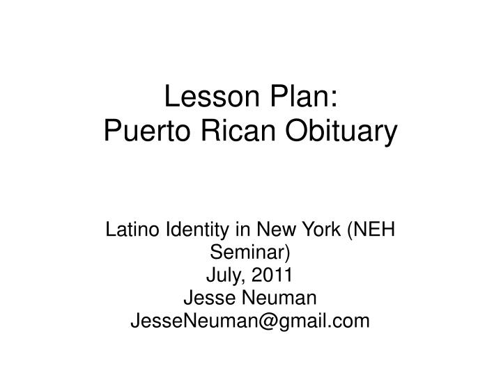 lesson plan puerto rican obituary n.