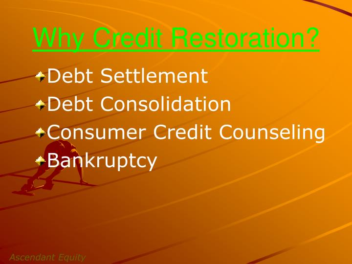 Why credit restoration